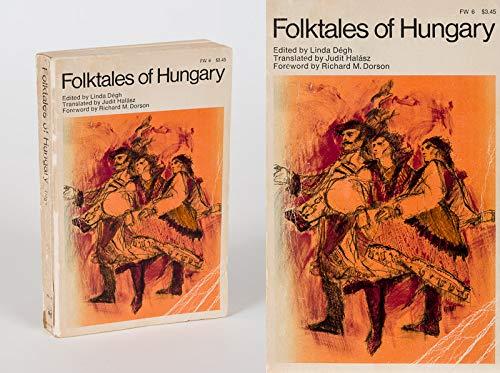 Folktales of Hungary: Degh, Linda