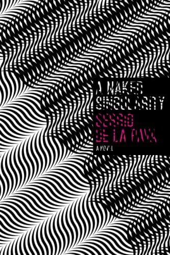 9780226141794: A Naked Singularity: A Novel
