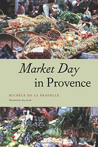 Market Day in Provence (Fieldwork Encounters and Discoveries): de La Pradelle, Mich�le