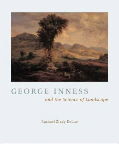 9780226142296: George Inness And The Science Of Landscape