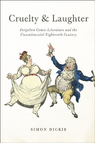 9780226142548: Cruelty and Laughter: Forgotten Comic Literature and the Unsentimental Eighteenth Century