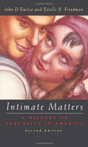 9780226142647: Intimate Matters: A History of Sexuality in America