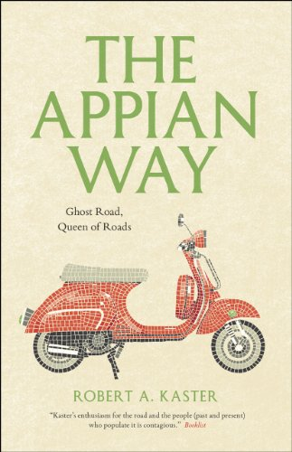 9780226142999: The Appian Way: Ghost Road, Queen of Roads (Culture Trails: Adventures in Travel)