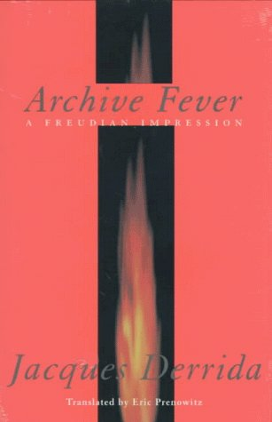 9780226143361: Archive Fever: A Freudian Impression