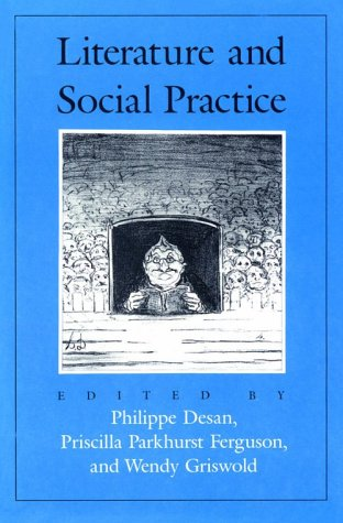 9780226143422: Literature and Social Practice