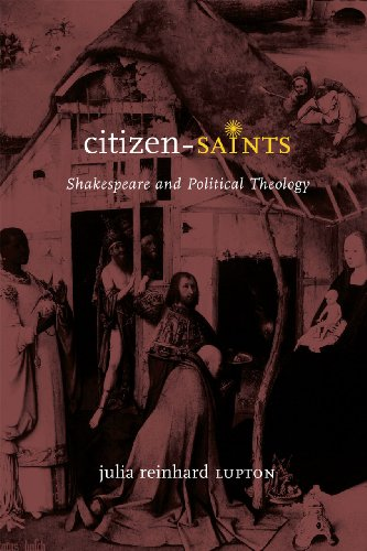 9780226143521: Citizen-Saints: Shakespeare and Political Theology