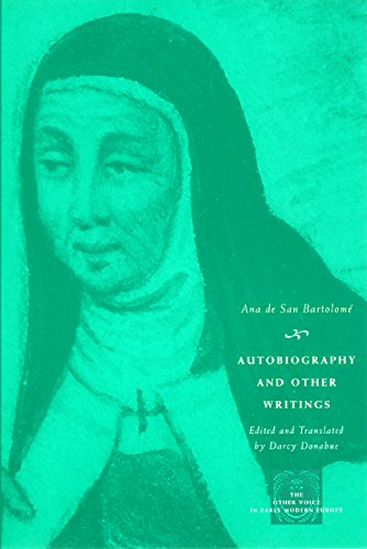 Autobiography and Other Writings (The Other Voice in Early Modern Europe): de San Bartolomé, Ana