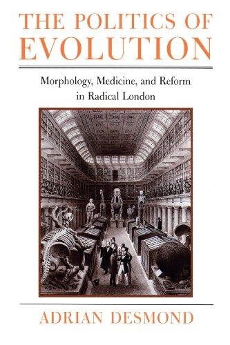 9780226143743: The Politics of Evolution: Morphology, Medicine, and Reform in Radical London