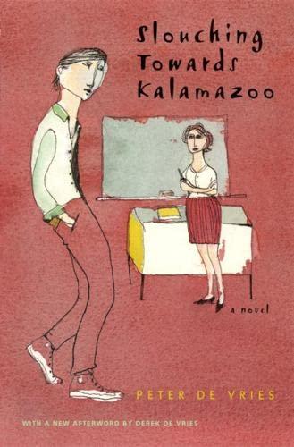 9780226143897: Slouching Towards Kalamazoo: A Novel (Phoenix Fiction)