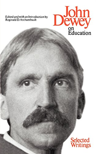 On Education: Selected Writing: John Dewey