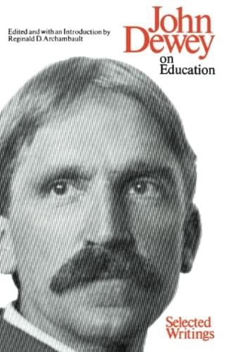 9780226143903: John Dewey, On Education: Selected Writings