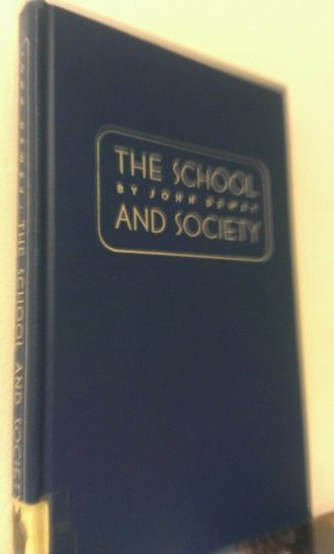 9780226143941: Child and the Curriculum: The School and Society