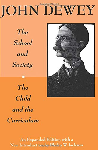 9780226143965: The School and Society and The Child and the Curriculum (Centennial Publications of The University of Chicago Press)