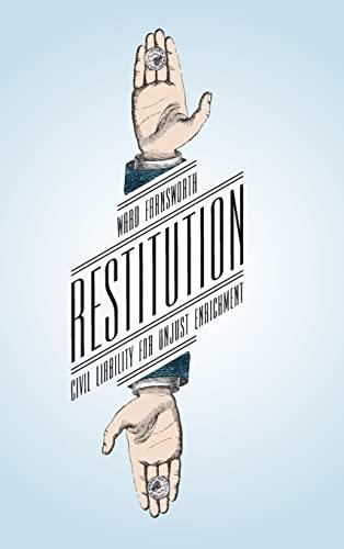9780226144023: Restitution: Civil Liability for Unjust Enrichment