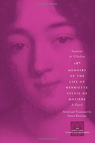 9780226144207: Memoirs of the Life of Henriette-Sylvie de Moliere: A Novel (The Other Voice in Early Modern Europe)
