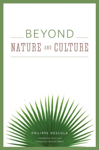 Beyond Nature and Culture (Hardback): Philippe Descola