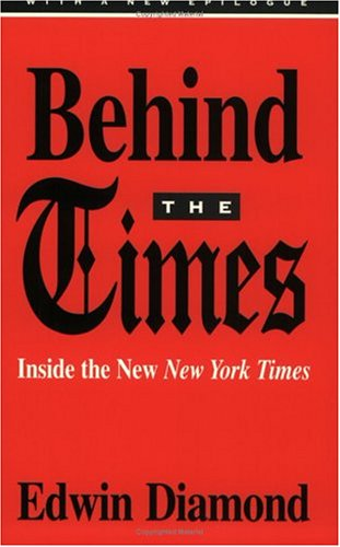 9780226144726: Behind the Times: Inside the New New York Times