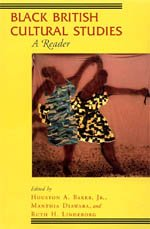 9780226144801: Black British Cultural Studies: A Reader (Black Literature and Culture)