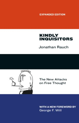 9780226145938: Kindly Inquisitors: The New Attacks on Free Thought, Expanded Edition