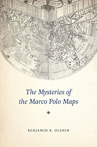The Mysteries of the Marco Polo Maps (Hardcover): Benjamin B. Olshin