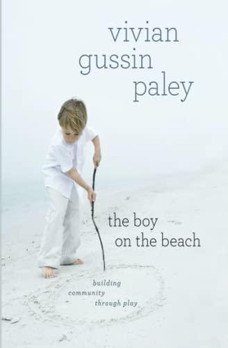 9780226150956: The Boy on the Beach: Building Community through Play