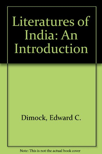 Literatures of India: An Introduction: Dimock, Edward C., etc.
