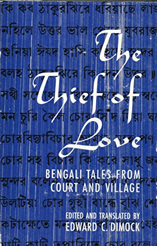 9780226152363: Thief of Love: Bengali Tales from Court and Village