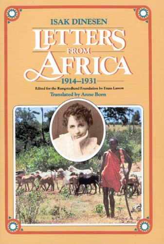 Letters from Africa, 1914-1931: Dinesen, Isak; Lasson,