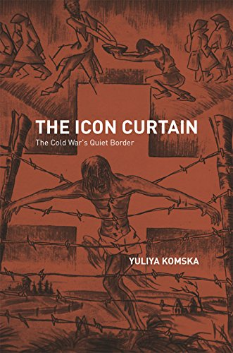 9780226154190: The Icon Curtain: The Cold War's Quiet Border