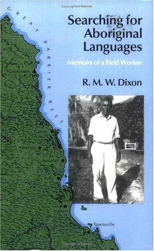 9780226154305: Searching for Aboriginal Languages: Memoirs of a Field Worker