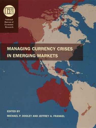 9780226155401: Managing Currency Crises in Emerging Markets (National Bureau of Economic Research Conference Report)