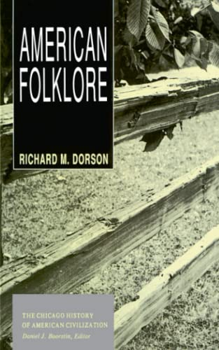 9780226158594: American Folklore (The Chicago History of American Civilization)