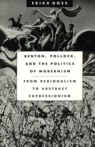 9780226159423: Benton, Pollock, and the Politics of Modernism: From Regionalism to Abstract Expressionism
