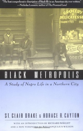 9780226162348: Black Metropolis: A Study of Negro Life in a Northern City