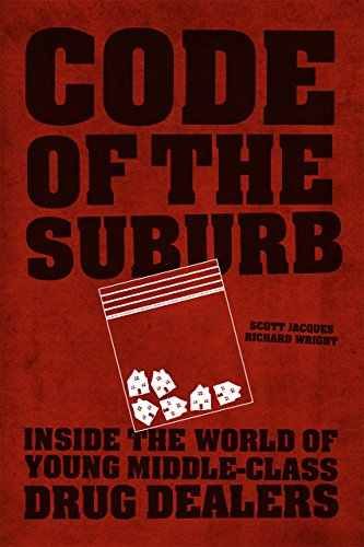 9780226164113: Code of the Suburb: Inside the World of Young Middle-Class Drug Dealers (Fieldwork Encounters and Discoveries)