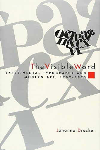 9780226165011: The Visible Word: Experimental Typography and Modern Art, 1909-1923