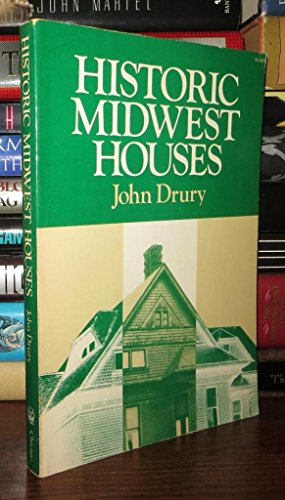 9780226165516: Historic Midwest Houses