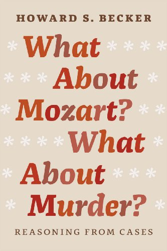 9780226166490: What About Mozart? What About Murder?: Reasoning From Cases