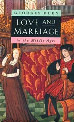 9780226167732: Love and Marriage in the Middle Ages