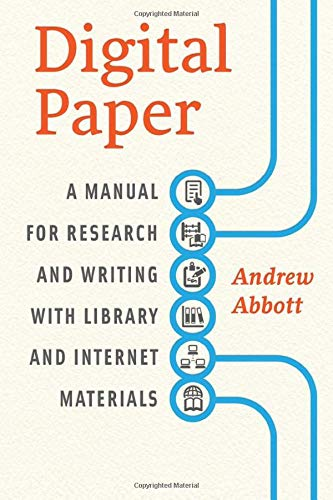 9780226167787: Digital Paper: A Manual for Research and Writing with Library and Internet Materials (Chicago Guides to Writing, Editing and Publishing)