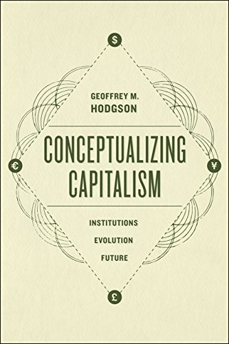 9780226168005: Conceptualizing Capitalism: Institutions, Evolution, Future