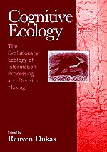 9780226169323: Cognitive Ecology: The Evolutionary Ecology of Information Processing and Decision Making