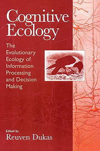 9780226169330: Cognitive Ecology: The Evolutionary Ecology of Information Processing and Decision Making