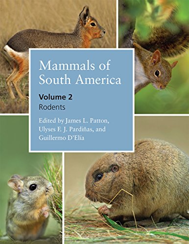 9780226169576: Mammals of South America, Volume 2: Rodents