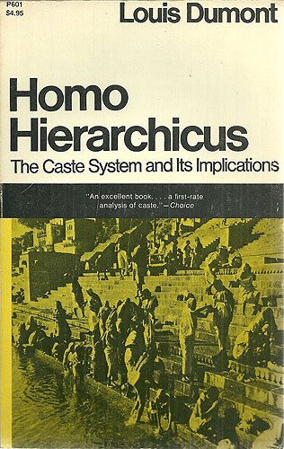 Homo Hierarchicus: The Caste System and Its Implications (The Nature Of Human Society Series)