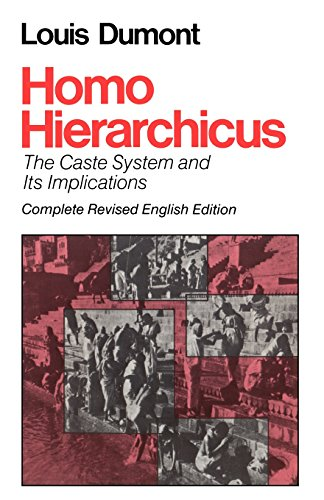 Homo Hierarchicus The Caste System and Its Implications