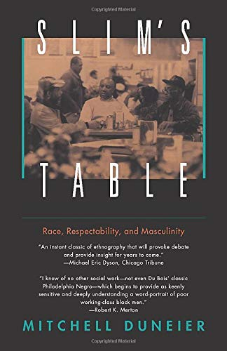 9780226170312: Slim's Table: Race, Respectability, and Masculinity (American Studies Collection)