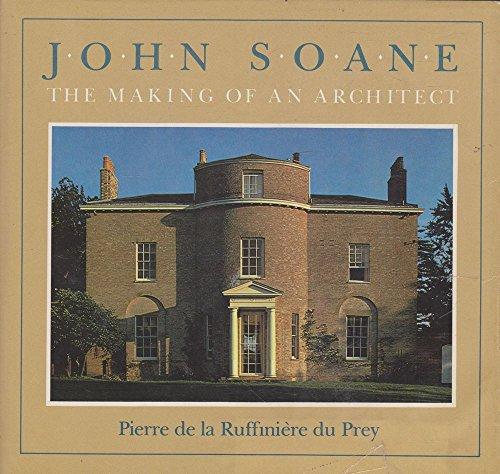 9780226172989: John Soane: The Making of an Architect