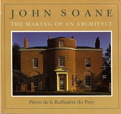 9780226172996: John Soane: The Making of an Architect