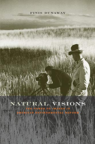 9780226173252: Natural Visions: The Power of Images in American Environmental Reform